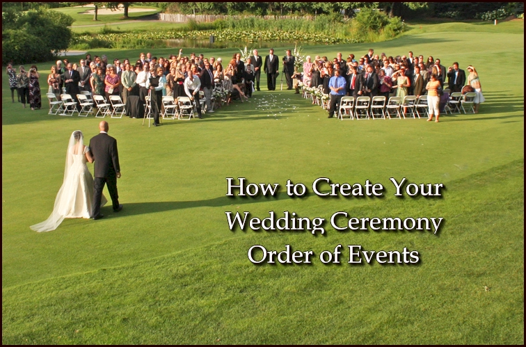 Learn how to create a wedding ceremony order of events wedding ceremony order of events junglespirit Choice Image